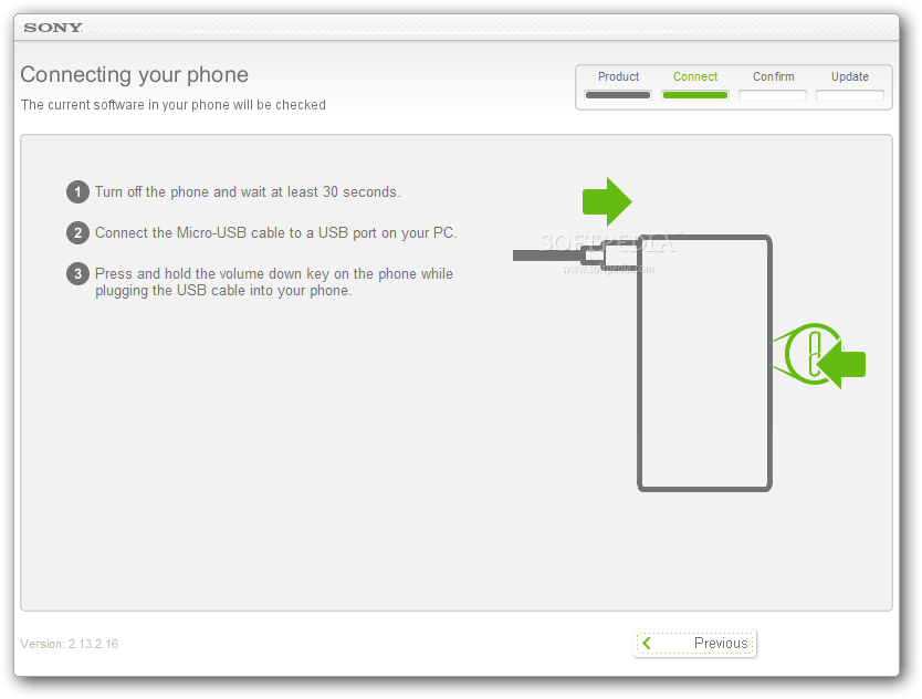 Sony Ericsson Update Service  Users will be instructed on the steps
