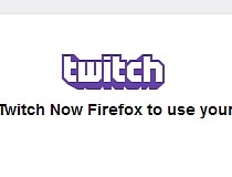 Download Twitch Now for Firefox 1 1 203